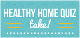 Healthy Home Quiz