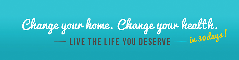 Change your Home, Change your Life by Ron and Lisa