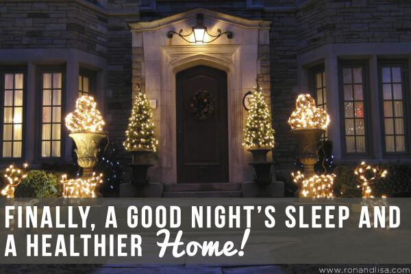 Finally a Good Night's Sleep and a Healthier Ho Ho Home r1 copy