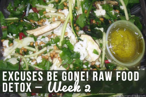 Excuses Be Gone Raw Food Detox – Week 2 copy