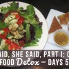 Part I  Our Raw Food Detox  Days 5-7 copy