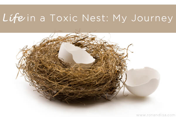 Life in a Toxic Nest: My Journey