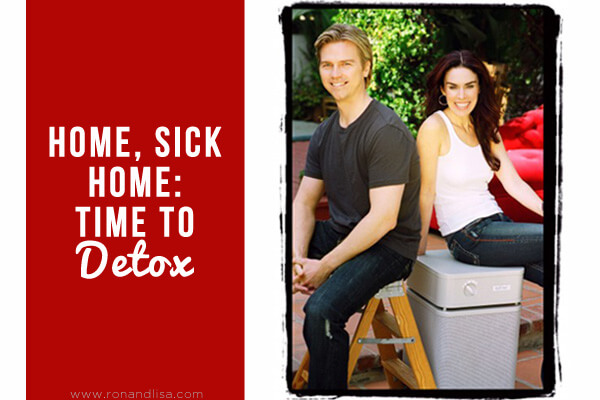 Home, Sick Home: Time to Detox