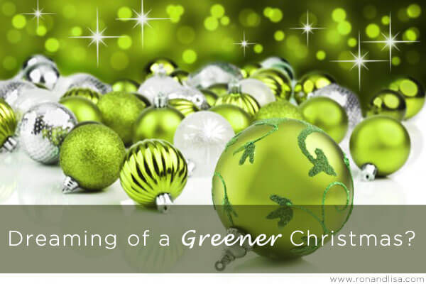 Dreaming of a Greener Christmas