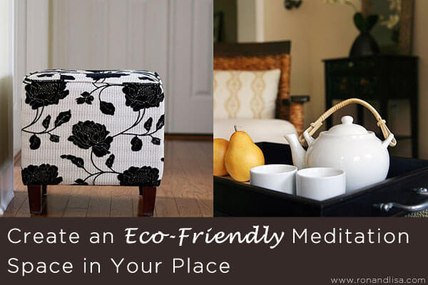 Create an Eco-Friendly Meditation Space in Your Place