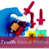 The Truth About Phthalates