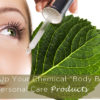 "Clean Up Your Chemical ""Body Burden"" from Personal Care Products"