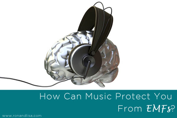 How Can Music Protect You From EMFs