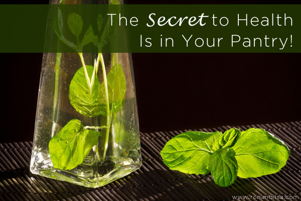 The Secret to Health Is in Your Pantry!