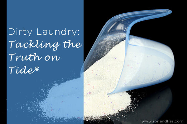 Dirty Laundry: Tackling the Truth on Tide