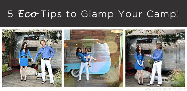 5 Eco Tips to Glamp Your Camp!
