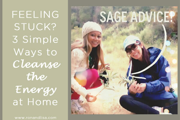 FEELING STUCK? 3 Simple Ways to Cleanse the Energy at Home