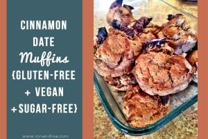 Cinnamon Date Muffins {Gluten-Free + Vegan + Sugar-Free}
