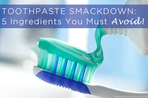 TOOTHPASTE SMACKDOWN: 5 Ingredients You Must Avoid!
