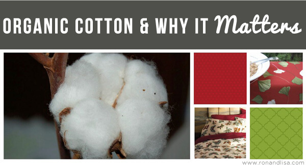 Organic Cotton & Why It Matters