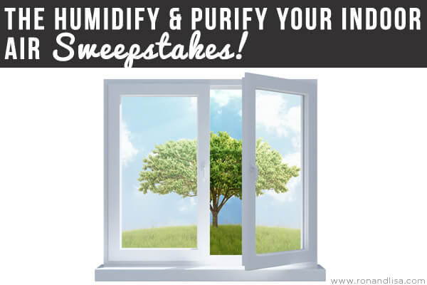 The Humidify & Purify Your Indoor Air Sweepstakes!