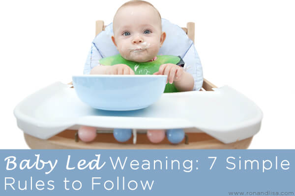Baby Led Weaning: 7 Simple Rules to Follow