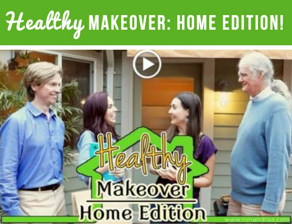 Healthy Makeover: Home Edition!