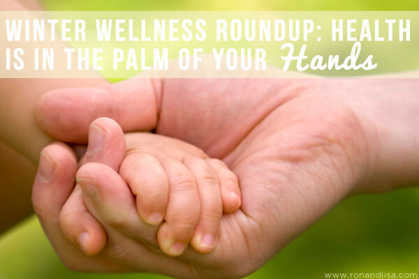 Winter Wellness Roundup: Health is in the Palm of Your Hands