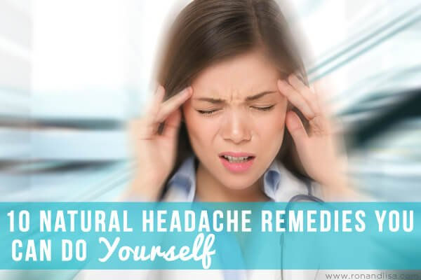10 Natural Headache Remedies You Can Do Yourself