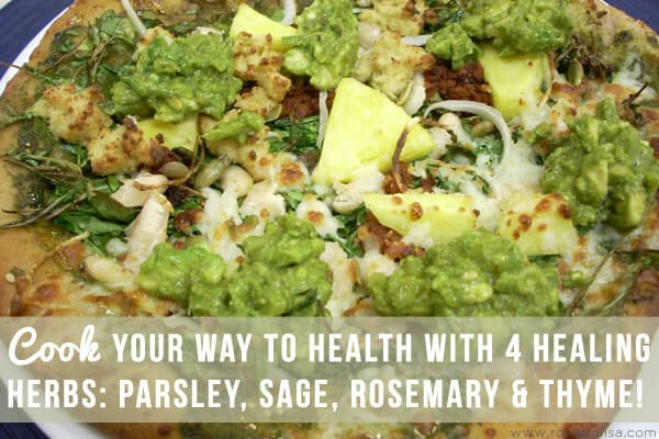 Cook Your Way to Health With 4 Healing Herbs: Parsley, Sage, Rosemary & Thyme!