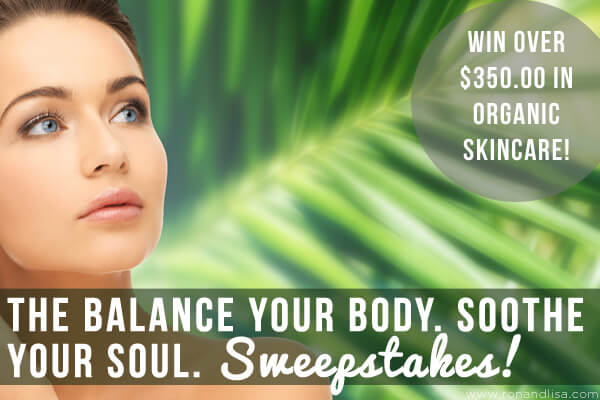 The Balance Your Body. Soothe Your Soul. Sweepstakes!