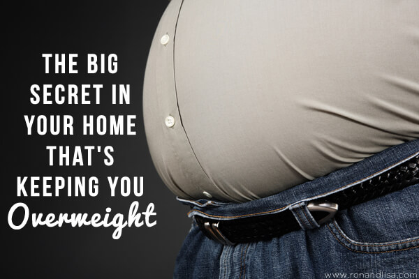 The BIG Secret in Your Home That's Keeping You Overweight