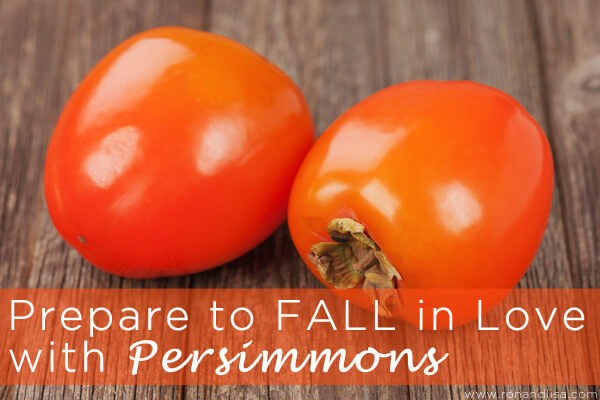 Prepare to FALL in Love with Persimmons