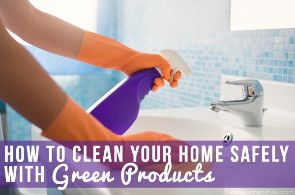 How to Clean Your Home Safely with Green Products