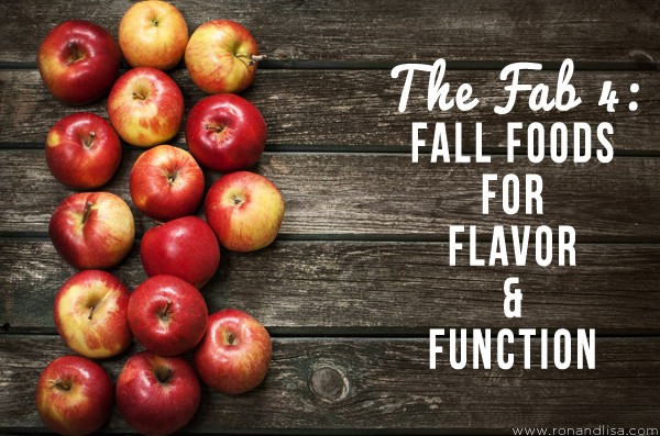 The Fab 4: Fall Foods for Flavor & Function