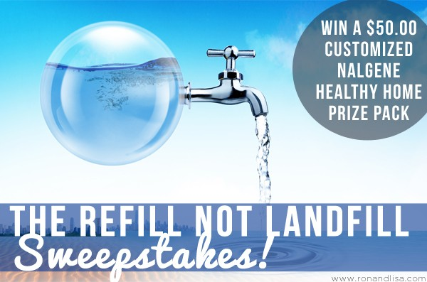 The Refill Not Landfill Sweepstakes!