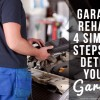Garage Rehab: 4 Simple Steps to Detox Your Garage