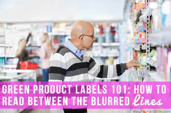 Green Product Labels 101 How to Read Between the Blurred Lines