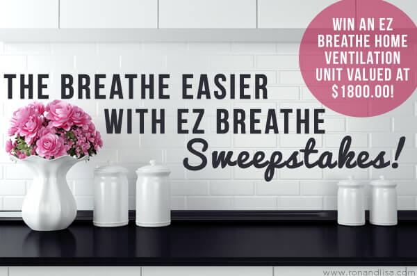 The Breathe Easier With EZ Breathe Sweepstakes