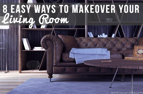 8 Easy Ways to Makeover Your Living Room