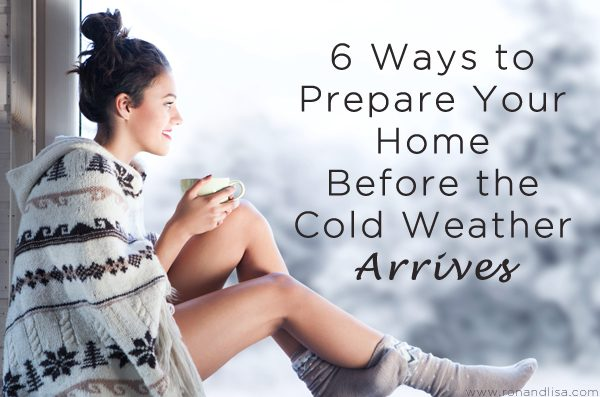 6 Ways to Prepare Your Home Before the Cold Weather Arrives