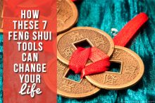 How These 7 Feng Shui Tools Can Change Your Life