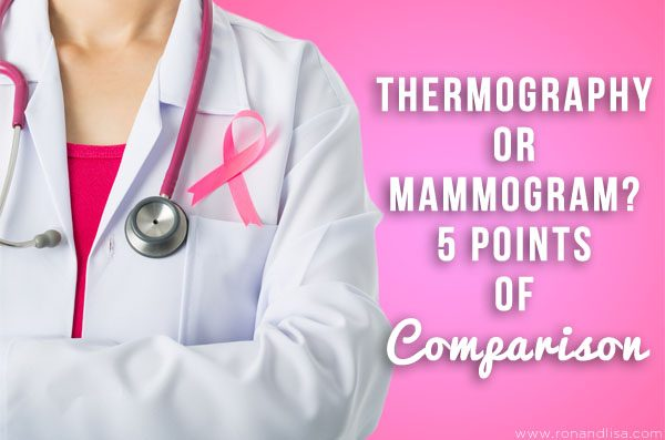 Thermography or Mammogram? 5 Points of Comparison