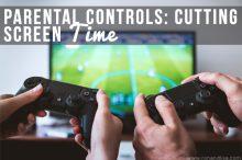 Parental Controls: Cutting Screen Time