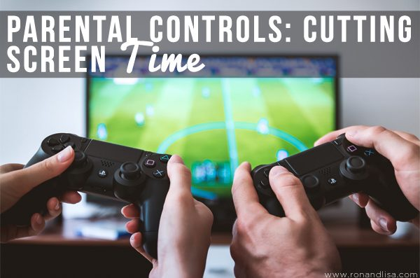 Parental Controls: Cutting Screen Time
