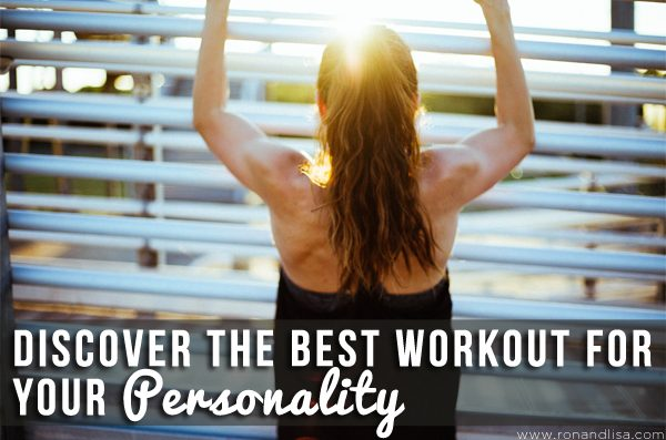 Discover the Best Workout for Your Personality