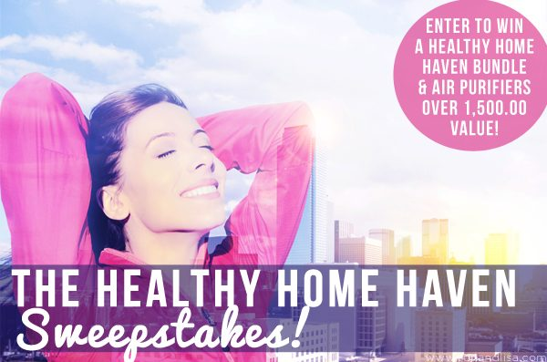 The Healthy Home Haven Sweepstakes!