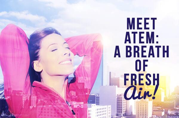 Meet Atem: A Breath of Fresh Air!