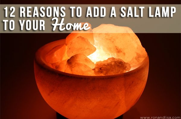 12 Reasons To Add a Salt Lamp to Your Home