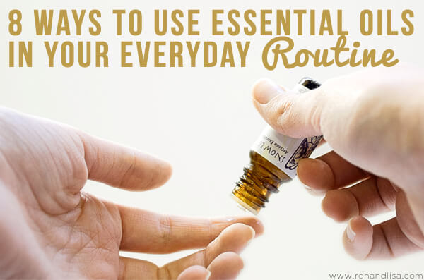 8 Ways To Use Essential Oils In Your Everyday Routine
