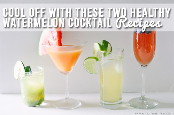 Cool Off with These Two Healthy Watermelon Cocktail Recipes