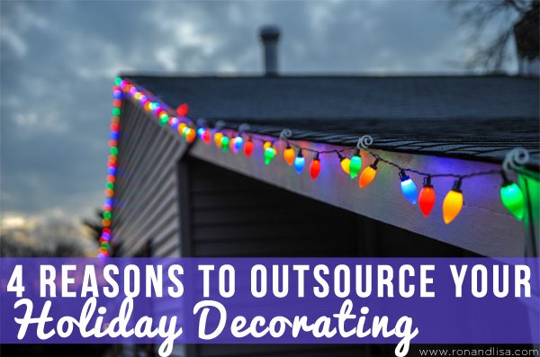 4 Reasons to Outsource Your Holiday Decorating