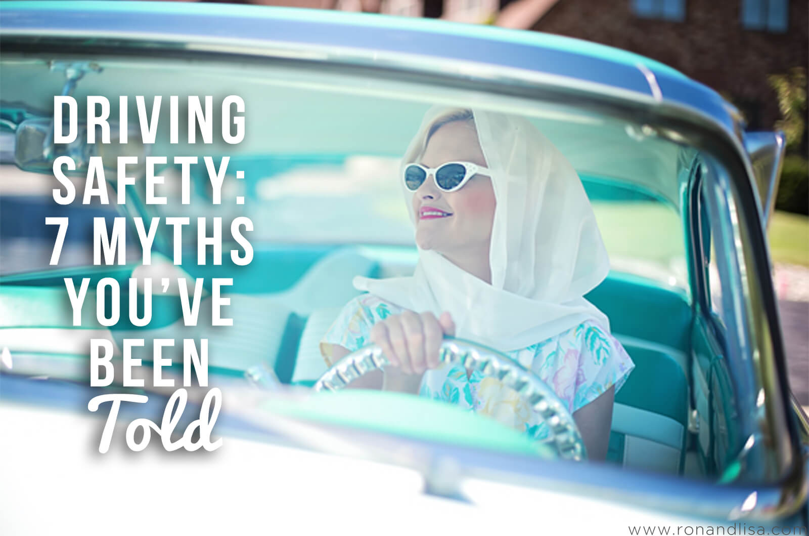 Driving Safety 7 Myths You've Been Told