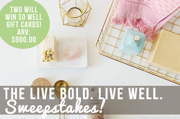 The Live Bold. Live Well. Sweepstakes!