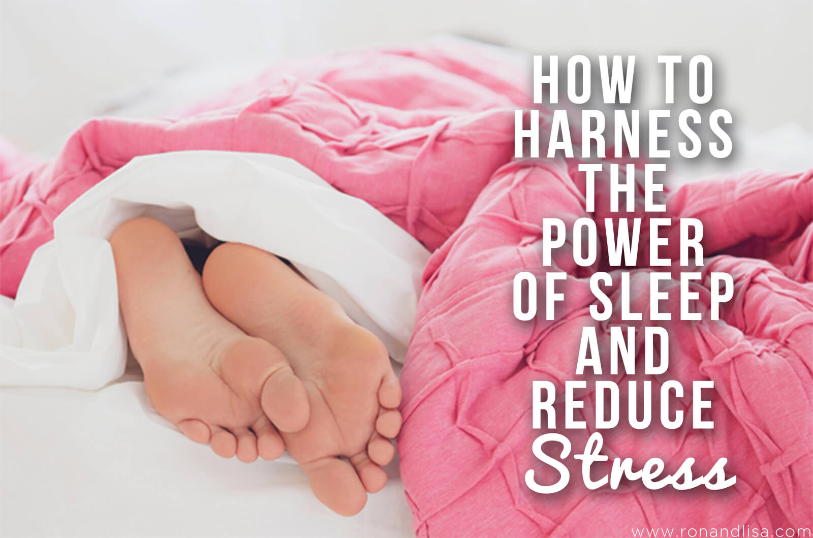 How to Harness the Power of Sleep